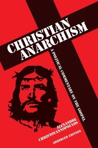 Christian Anarchism (e-bok)