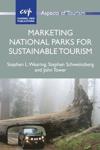 Marketing National Parks for Sustainable Tourism (häftad)
