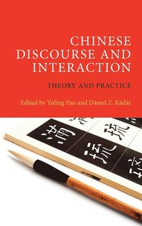 Chinese Discourse and Interaction (inbunden)