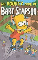 Simpsons Comics Presents the Big Bouncy Book of Bart Simpson (häftad)