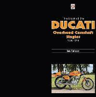 The Book of Ducati Overhead Camshaft Singles (inbunden)