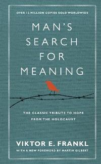 Man's Search For Meaning (inbunden)