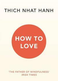 How To Love (häftad)