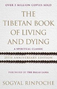 The Tibetan Book Of Living And Dying (häftad)