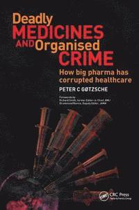 Deadly Medicines and Organised Crime (häftad)