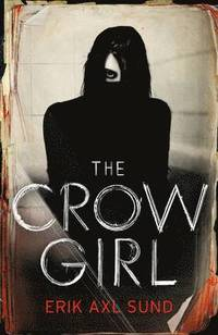 The Crow Girl (häftad)