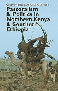 Pastoralism and Politics in Northern Kenya and Southern Ethiopia (inbunden)