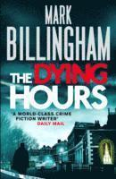 The Dying Hours (inbunden)