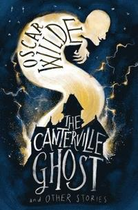 The Canterville Ghost and Other Stories (häftad)