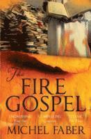 The Fire Gospel (häftad)