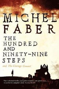 The Hundred and Ninety-Nine Steps: The Courage Consort (häftad)