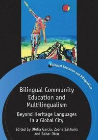 Bilingual Community Education and Multilingualism (häftad)