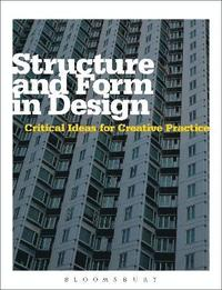 Structure and Form in Design (häftad)