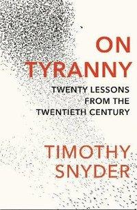 On Tyranny (häftad)