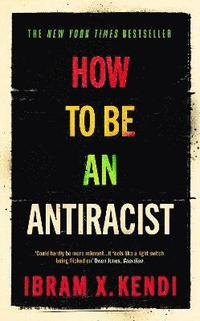 How To Be an Antiracist (inbunden)