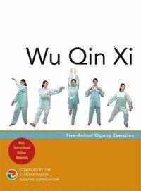 Wu Qin Xi av Chinese Health Qigong Association (Häftad)
