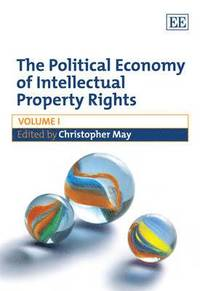 The Political Economy of Intellectual Property Rights (inbunden)