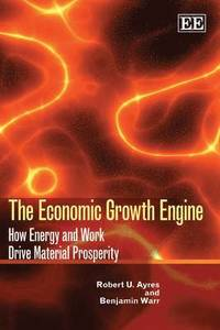 The Economic Growth Engine (inbunden)