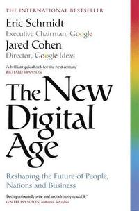 The New Digital Age: Reshaping the Future of People, Nations and Business (häftad)