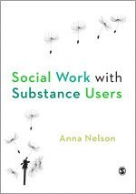 Social Work with Substance Users (häftad)