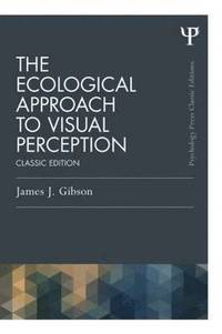 The Ecological Approach to Visual Perception (häftad)