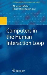 Computers in the Human Interaction Loop (inbunden)