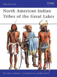 North American Indian Tribes of the Great Lakes (häftad)