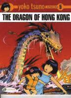Yoko Tsuno: v. 5 Dragon of Hong Kong (häftad)