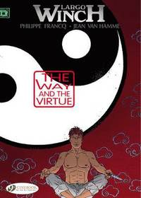 Largo Winch Vol.12: the Way and the Virtue (häftad)
