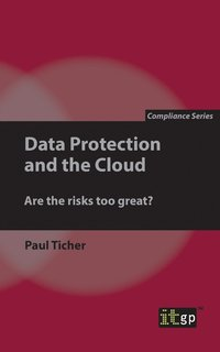 Data Protection and the Cloud (häftad)