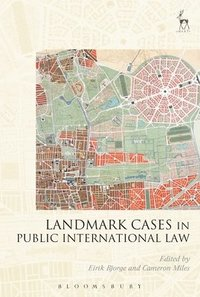 Landmark Cases in Public International Law (inbunden)