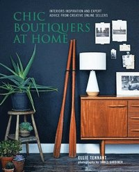 Chic Boutiquers at Home (inbunden)