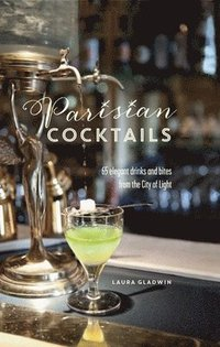 Parisian Cocktails (inbunden)
