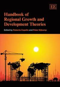 Handbook of Regional Growth and Development Theories (häftad)
