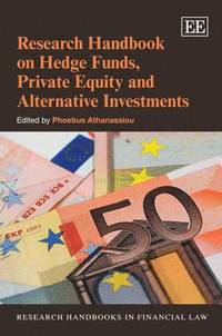 Research Handbook on Hedge Funds, Private Equity and Alternative Investments (inbunden)