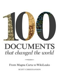 100 documents that changed the world e bok scott With 100 documents that changed the world