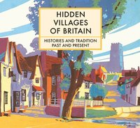 Hidden Villages of Britain (inbunden)