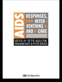 AIDS: Responses, Interventions and Care (häftad)