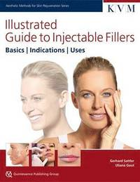 Illustrated Guide to Injectable Fillers (inbunden)
