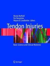 Tendon Injuries (inbunden)