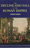 The Decline and Fall of the Roman Empire (häftad)