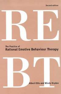The Practice of Rational Emotive Behaviour Therapy (häftad)