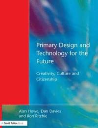 Primary Design and Technology for the Future (häftad)