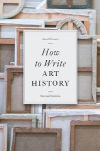 How to Write Art History (häftad)