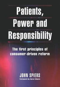 Patients, Power and Responsibility (häftad)