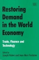 Restoring Demand in the World Economy (inbunden)