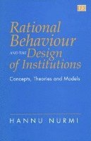 Rational Behaviour and the Design of Institutions (inbunden)