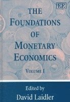 The Foundations of Monetary Economics (inbunden)