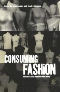 Consuming Fashion (häftad)