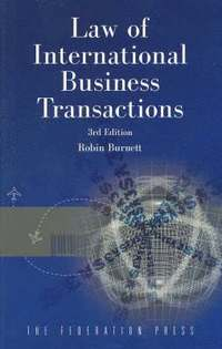 International Business Transactions: Problems, Cases, and Materials, Third Edition